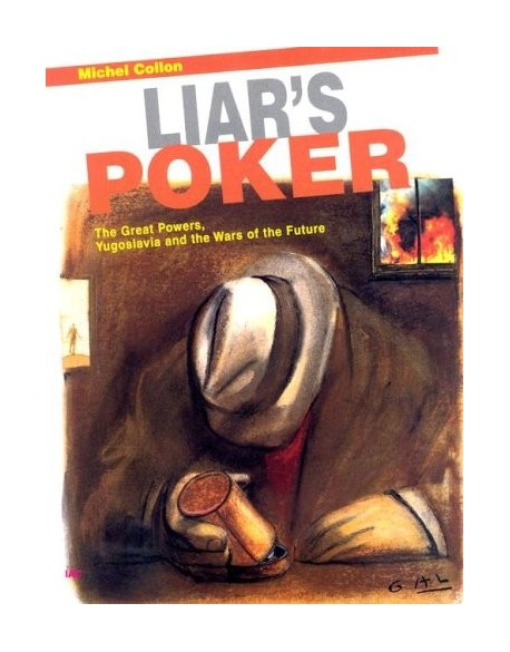 Liar's poker : The Great Powers, Yugoslavia and the Wars of the Future?