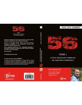 56 Tome 1 - L'état français complice de groupes criminels